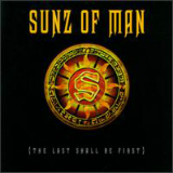 The Last Shall Be First Lyrics Sunz Of Man