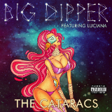 Big Dipper (Single) Lyrics The Cataracs