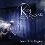 Icons Of The Illogical Lyrics The Kris Norris Projekt