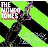 Cartoon Violence Lyrics The Mondo Tones
