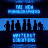 Whiteout Conditions Lyrics The New Pornographers