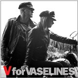 V for Vaselines Lyrics The Vaselines
