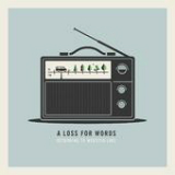 Returning to Webster Lake (EP) Lyrics A Loss For Words