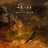 Black Morning Sun Lyrics Akribi