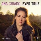 Ever True Lyrics Ana Criado