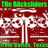 The Backsliders From Dallas, Texas Lyrics Backsliders