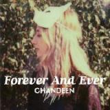 Forever and Ever Lyrics Chandeen