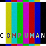 Compuman Lyrics Compuman Beings