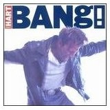 Bang! Lyrics Corey Hart