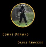 Skull Knocker Lyrics Count Drawko