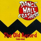 The Old Record (1989-1992) Lyrics Dance Hall Crashers