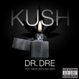 Kush (Single) Lyrics DR DRE