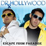 Escape From Paradise Lyrics Dr. Hollywood