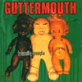 Friendly People Lyrics Guttermouth