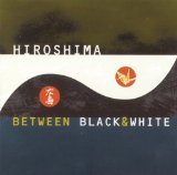 Between Black and White Lyrics Hiroshima