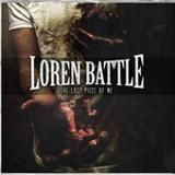 The Last Piece Of Me Lyrics Loren Battle
