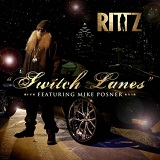 Switch Lanes (Single) Lyrics Rittz