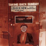 Louder Now Lyrics Taking Back Sunday