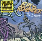All I Want (Single) Lyrics A Day to Remember