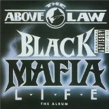 Black Mafia Life Lyrics Above The Law