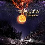 Dual Reality (EP) Lyrics Awake The Agony