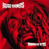 Headless Eyes Lyrics Blood Farmers