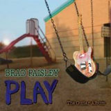 Play Lyrics Brad Paisley