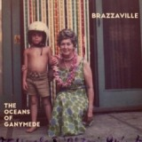 The Oceans Of Ganymede Lyrics Brazzaville