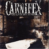 Dead In My Arms Lyrics Carnifex