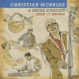 Kind Of Brown Lyrics Christian McBride