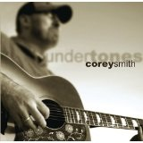 Undertones Lyrics Corey Smith