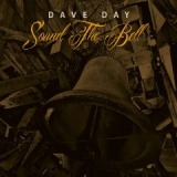 Sound The Bell Lyrics Dave Days