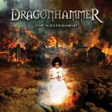 The X Experiment Lyrics Dragonhammer