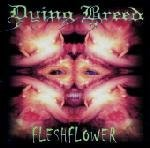 Fleshflower Lyrics Dying Breed