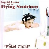 Miscellaneous Lyrics Ingrid Lucia & The Flying Neutrinos