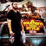 Southern Fried Style Lyrics J Rosevelt