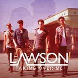 Taking Over Me (EP) Lyrics Lawson