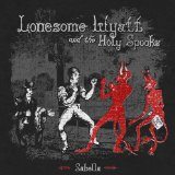 Sabella Lyrics Lonesome Wyatt And The Holy Spooks