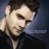 Blame It On My Youth Lyrics Matt Belsante