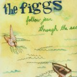 Follow Jean Through the Sea Lyrics The Figgs