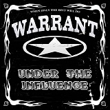 Under the Influence Lyrics Warrant