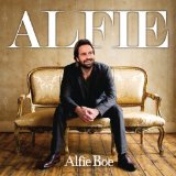 Alfie Lyrics Alfie Boe