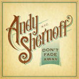 Don't Fade Away (EP) Lyrics Andy Shernoff