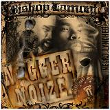 Nigger Noize (Mixtape) Lyrics Bishop Lamont