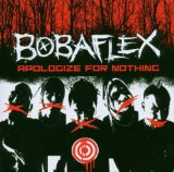 Apologize For Nothing Lyrics Bobaflex