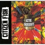 Active Ingredients Lyrics Citizen Fish