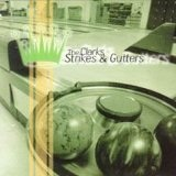 Strikes And Gutters Lyrics Clarks