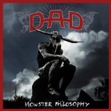 Monster Philosophy Lyrics D.A.D.