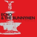 The Fountain Lyrics Echo And The Bunnymen