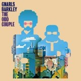 The Odd Couple Lyrics Gnarls Barkley